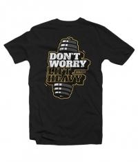 BIOTECH USA Don't Worry T-Shirt